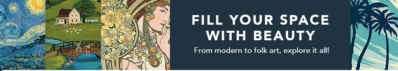 Fill your space with beauty! From modern to folk art, explore it all!