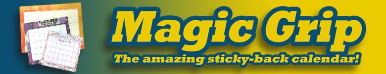 Shop Magic Grip Calendars Now!